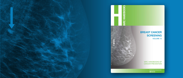 IARC Handbook of Cancer Prevention: Volume 15 - Breast Cancer Screening