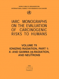 IARC Publications Website - Ionizing Radiation, Part 1: X