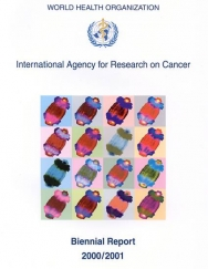 International Agency for Research on Cancer Biennial Report 2006-2007: IARC
